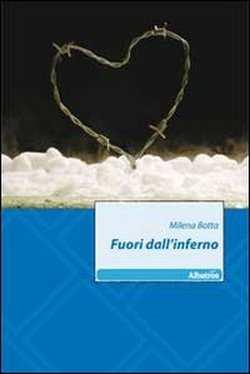 """""""Fuori dall'inferno"""": recensione di un libro di vita vissuta"""