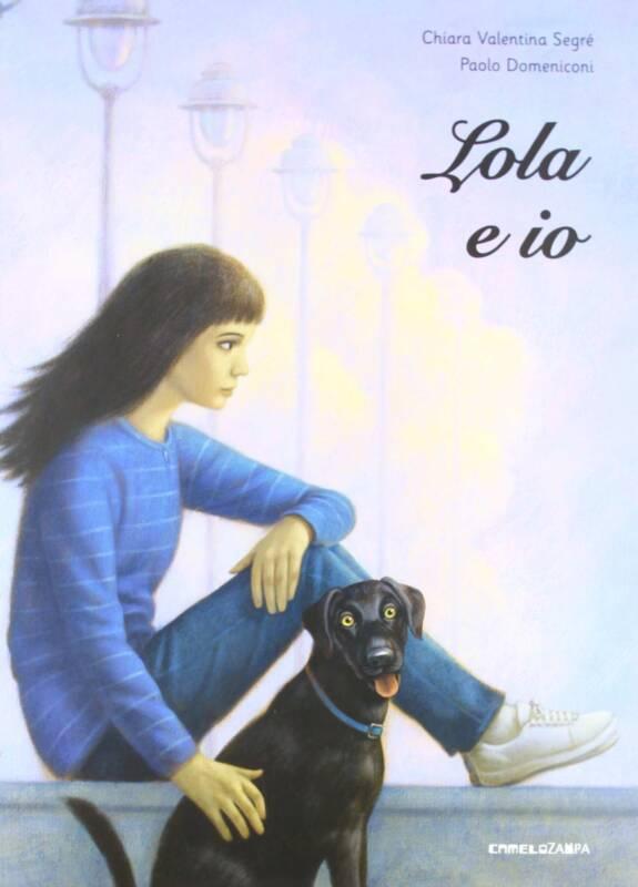 Lola e io Chiara Valentina Segre 575x800 - LOLA E IO  di Chiara Valentina Segré il libro