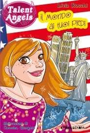 Recensione Talent Angels, il nuovo esplosivo libro di Livia Rocchi