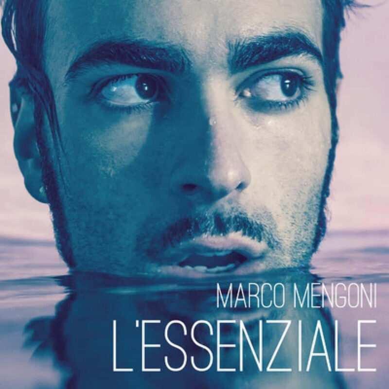 lessenziale di marco mengoni cover 800x800 - L'essenziale di Marco Mengoni - Testo e significato