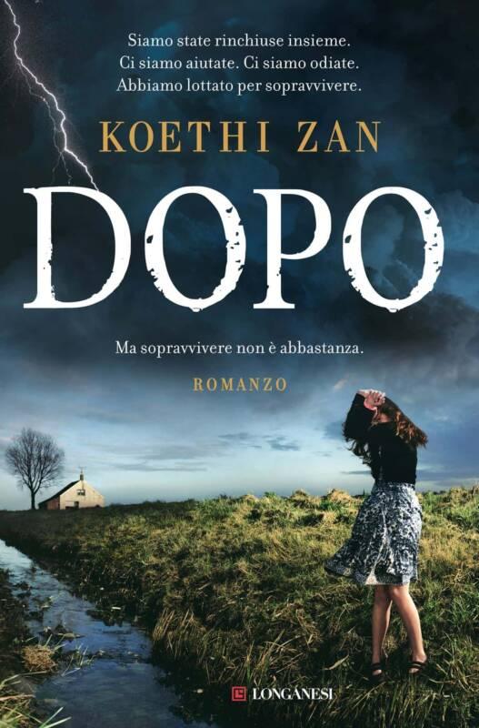 Dopo di Koethi Zan 1 527x800 - Dopo il libro di Koethi Zan: la recensione