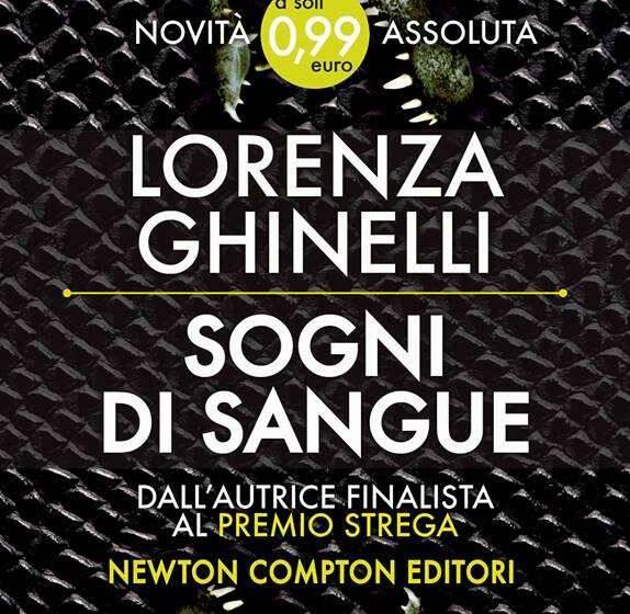 Sogni di sangue il libro di Lorenza Ghinelli – La recensione