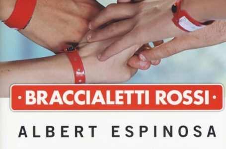 Braccialetti Rossi di Albert Espinosa