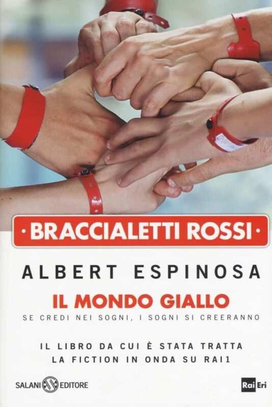 braccialetti rossi 2 scaled 534x800 - Braccialetti rossi: un mondo giallo di Albert Espinosa