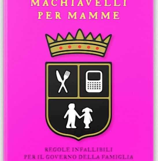 Machiavelli per mamme di Suzanne Evans, il libro