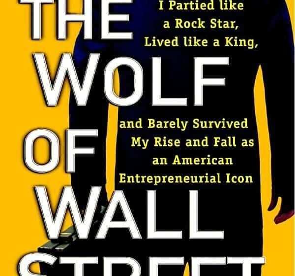 The Wolf of Wall Street di Jordan R. Belfort la Recensione