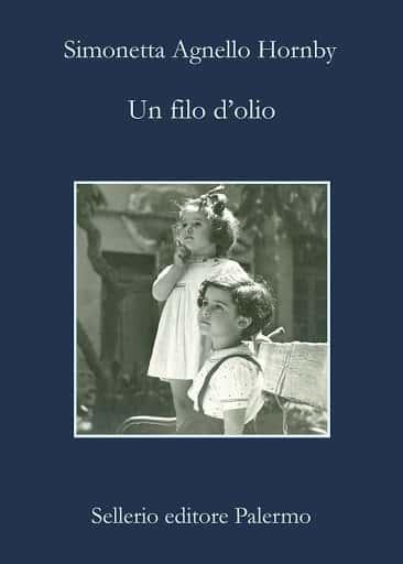 Un filo d'olio, il libro di Simonetta Agnello Hornby – la recensione