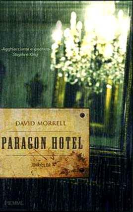Paragon Hotel di David Morrell