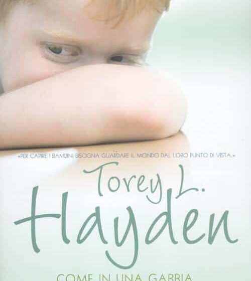 Come in una gabbia il libro sul mutismo selettivo dei Bambini di Torey Hayden