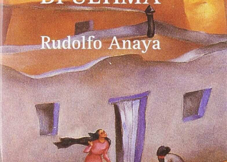 La magia di Ultima, il libro di Rudolfo Anaya