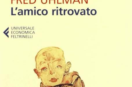 L'amico ritrovato libro di Fred Ulhman