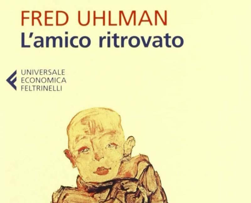 lamico ritrovato 2 800x645 - L'amico ritrovato il libro di Fred Ulhman - la recensione