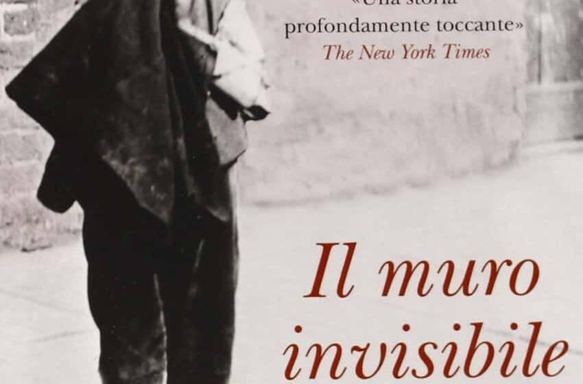 Il muro invisibile di Harry Bernstein un romanzo autobiografico (audiolibro)