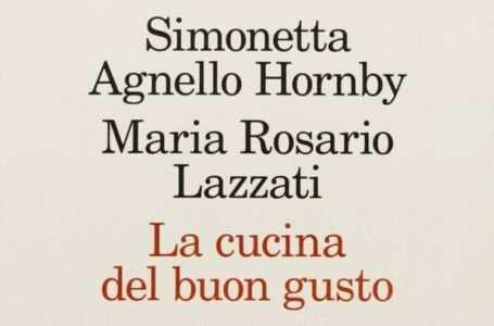 copertina La cucina del buon gusto di Simonetta Agnello Hornby e Maria Rosario Lazzati