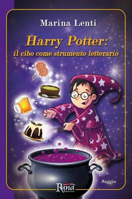 Harry Potter il cibo come strumento letterario 533x800 - Harry Potter: il cibo come strumento letterario, il libro di Marina Lenti