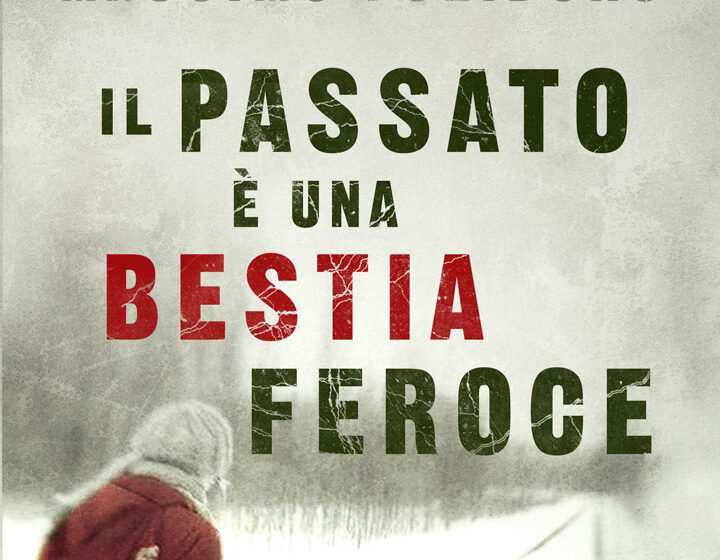 Il passato è una bestia feroce, primo romanzo di Massimo Polidoro
