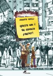 unnamed 170x242 - QUESTO NON E' UN ROMANZO FANTASY: NOVITA' IN LIBRERIA DA PLESIO EDITORE