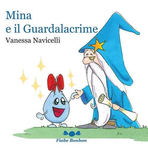 Mina e il Guardalacrime di Vanessa Navicelli – Booktrailer