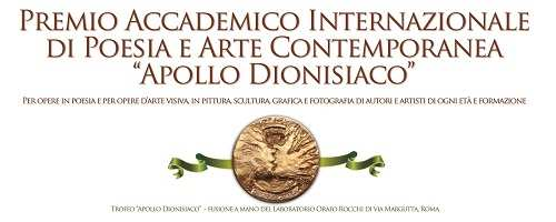 Premio Internazionale di Poesia e Arte Contemporanea Apollo dionisiaco Roma 2017