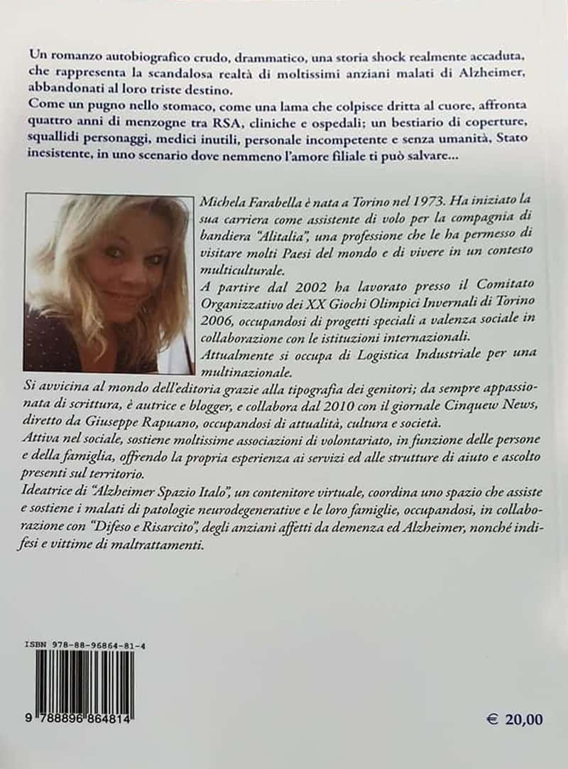 """Michela Farabella libro italo con te partiro retro - """"Italo con te partirò"""": l'Alzheimer che non è mai stato raccontato! il Libro"""