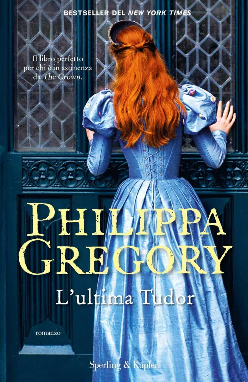 L'ultima Tudor di Philippa Gregory