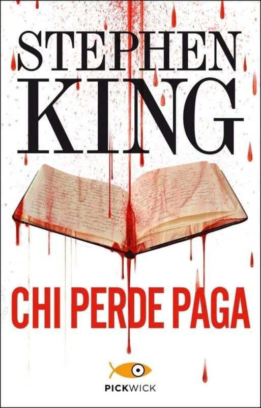 chi perde paga di stephen king cover 513x800 - Chi perde paga di Stephen King