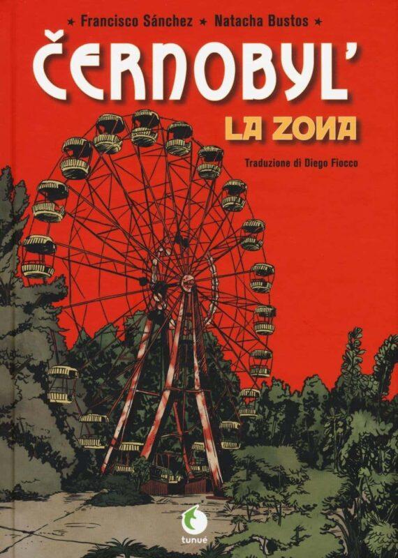 Cernobyl La zona di Francisco Sanchez 570x800 - Chernobyl libri e interviste che raccontano il disastro