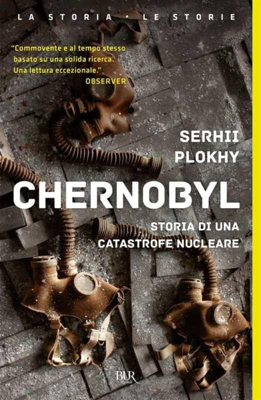 Chernobyl Storia di una catastrofe nucleare di Sergej Plokhy 522x800 - Chernobyl libri e interviste che raccontano il disastro