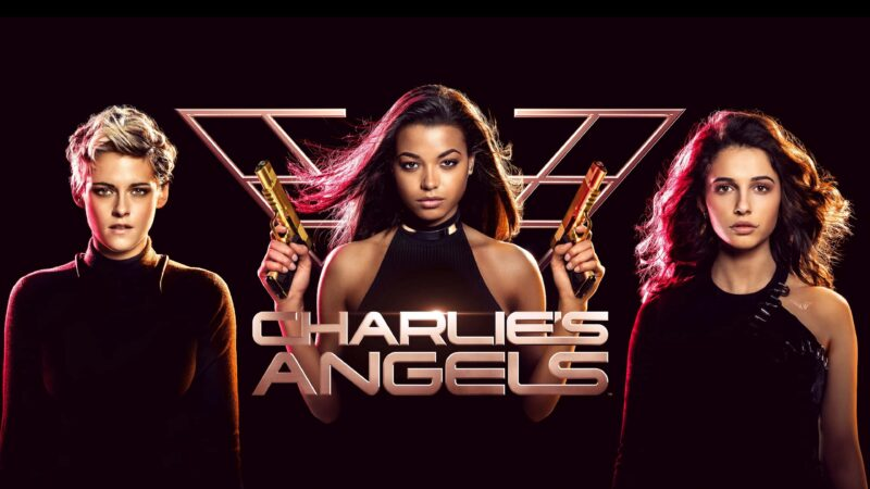 Charlies Angels 2019 800x450 - Donne sole e film da non perdere
