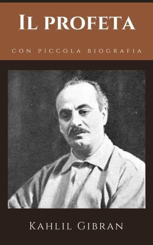 cover il profeta Khalil Gibran 501x800 - Khalil Gibran le frasi più belle del Profeta dell'amore (Audiolibro Completo)