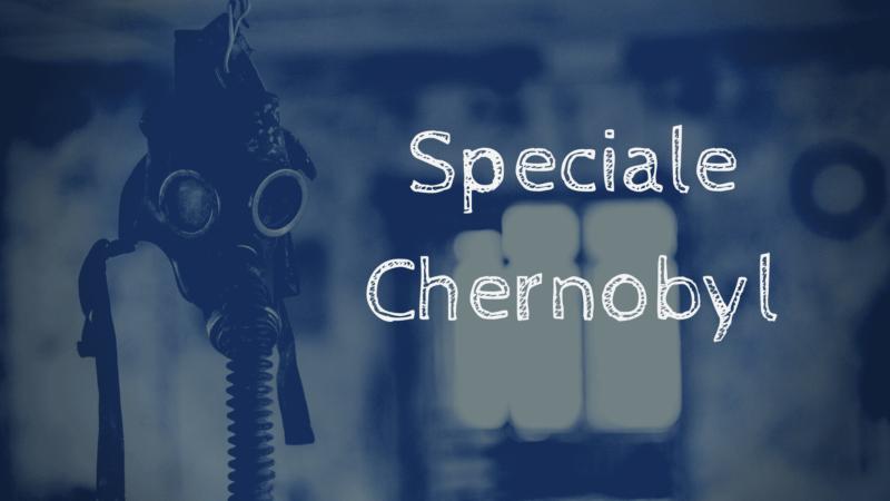 Speciale Chernobyl 2 800x450 - Rete News - News guide e consigli su Cucina, Turismo e tanto altro....